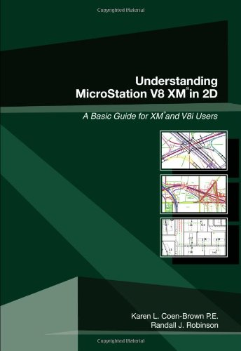 9781588747747: Understanding Microstation V8 XM in 2D: A Basic Guide for XM and V8i Users