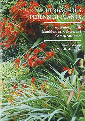 9781588747754: Herbaceous Perennial Plants: A Treatise on Their Identification, Culture and Garden Attributes