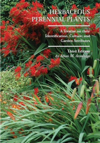 9781588747761: Herbaceous Perennial Plants: A Treatise on Their Identification, Culture, and Garden Attributes