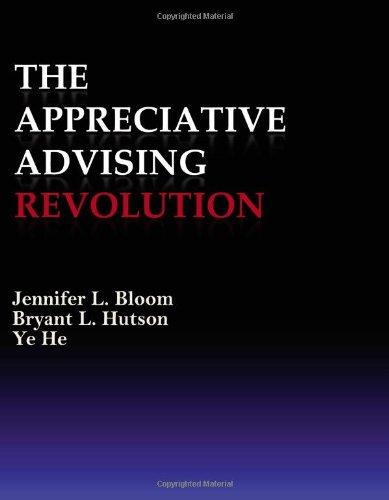 9781588748072: The Appreciative Advising Revolution