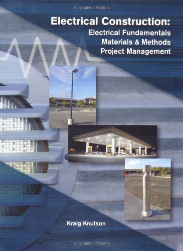 9781588748089: Electrical Construction: Electrical Fundamentals, Materials & Methods Project Management