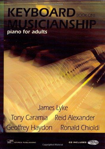 Keyboard Musicianship: Piano for Adults Book One: Lyke, James; Caramia,