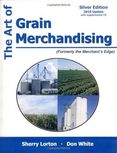 9781588749550: The Art of Grain Merchandising: Silver Edition