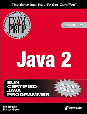 9781588801401: Java 2 Exam Prep, Second Edition (Exam: 310-025)