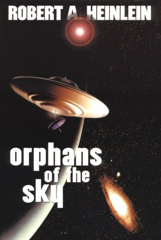 9781588810076: Orphans of the Sky