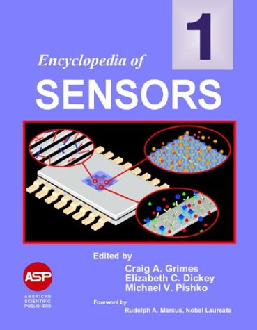 Encyclopedia of Sensors (10-Volume Set): Craig A. Grimes, Elizabeth C. Dickey, Michael V. Pishko, ...