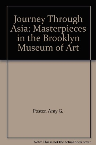 9781588860651: Journey Through Asia: Masterpieces in the Brooklyn Museum of Art