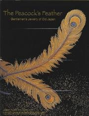 The Peacock's Feather: Gentlemen's Jewlery of Old Japan: Kurstin, Joseph and Lorin, Gilles