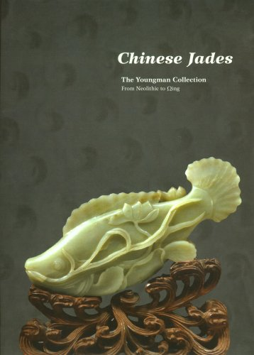Youngman Collection - Chinese Jades - From Neolithic to Qing, The: Youngman, Robert P./J. May Lee ...