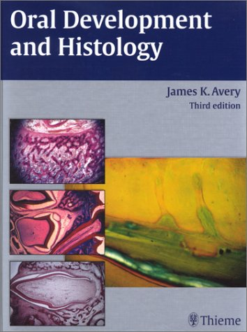 9781588900289: Oral Development and Histology