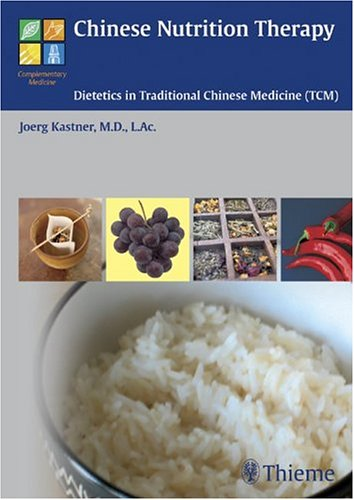 9781588901071: Chinese Nutrition Therapy: Dietetics in Traditional Chinese Medicine (TCM)
