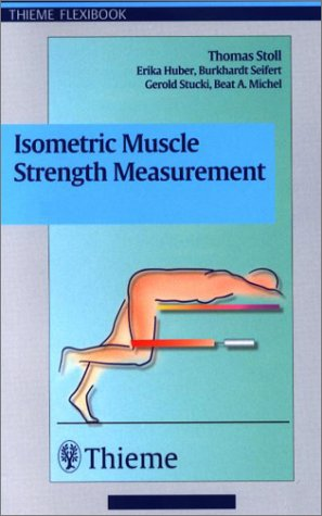 9781588901132: Isometric Muscle Strength Measurement