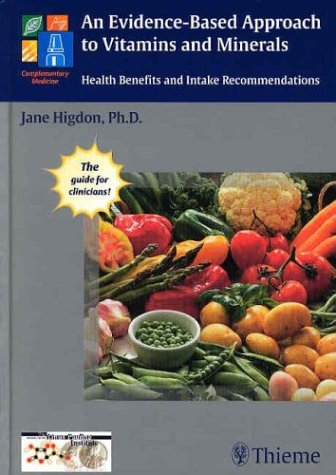 9781588901248: An Evidence-Based Approach to Vitamins and Minerals: Health Benefits and Intake Recommendations
