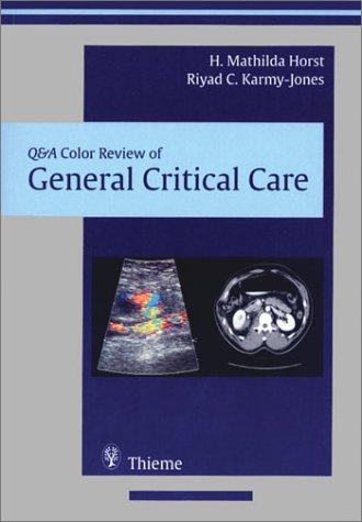 9781588901552: General Critical Care (Q&A Color Review)