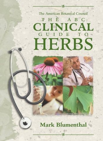 9781588901576: The ABC Clinical Guide to Herbs