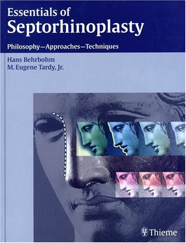 9781588902085: Essentials of Septorhinoplasty: Philosophy - Approaches - Techniques