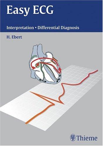 9781588902863: Easy ECG: Interpretation - Differential Diagnosis