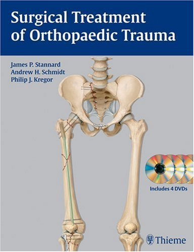 9781588903075: Surgical Treatment of Orthopaedic Trauma