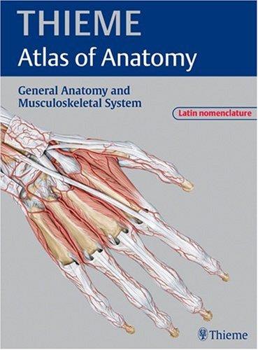 9781588904195: General Anatomy and Musculoskeletal System - Latin Nomenclature (THIEME Atlas of Anatomy) (THIEME Atlas of Anatomy Series)