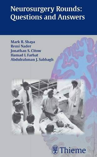 9781588904997: Neurosurgery Rounds: Questions and Answers