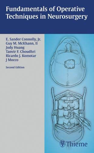 9781588905000: Fundamentals of operatives Techniques in Neurosurgery