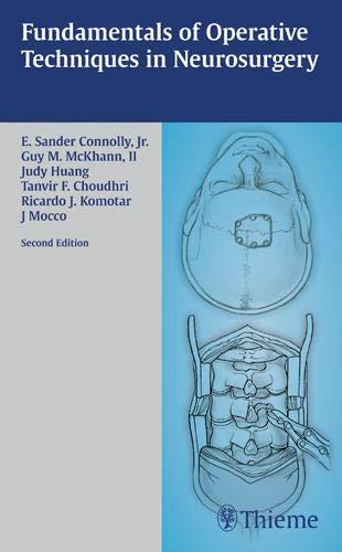 9781588905000: Fundamentals of Operative Techniques in Neurosurgery