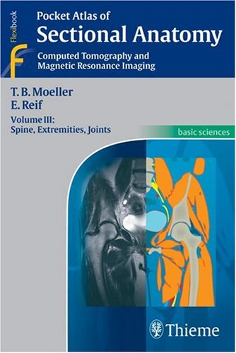 9781588905666: Sectional Anatomy Computed Tomography and Magnetic Resonance Imaging - Spine, Extremities, Joints