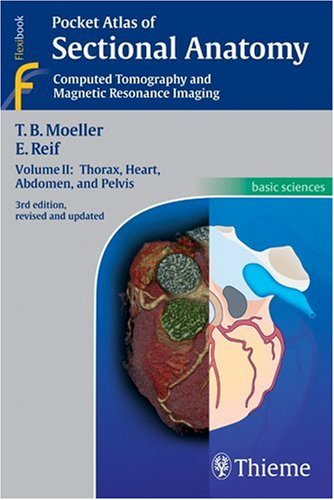 9781588905772: Pocket Atlas of Sectional Anatomy, Computed Tomography and Magnetic Resonance Imaging, Vol. 2: Thorax, Heart, Abdomen, and Pelvis