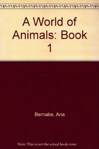 9781588910240: A World of Animals: Book 1
