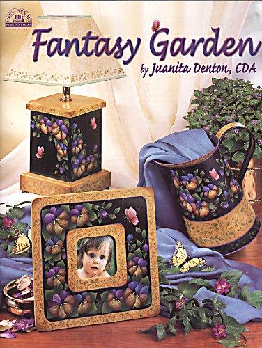 Fantasy Garden: Juanita Denton