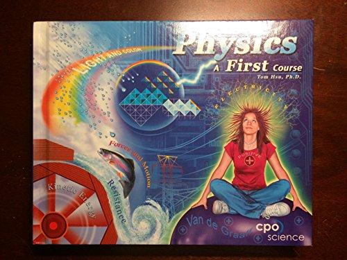 Physics: A First Course, Vol. 1: Hsu, Tom
