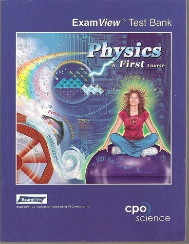 9781588921567: Physics: A First Course, Examview Test Bank