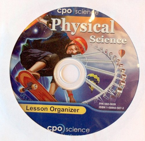 CPO Physical Science, First Edition: Lesson Organizer On CD-ROM (2007 Copyright): Staff