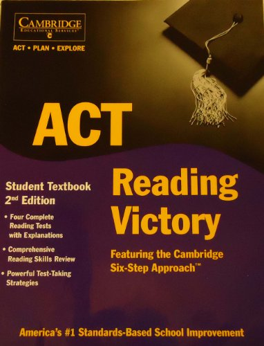 9781588940339: ACT Reading Victory Student Textbook - Featuring the Cambridge Six-Step Approach