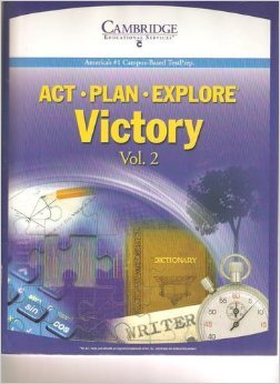 9781588940834: ACT - PLAN - EXPLORE *Victory *Volume 2 *Student Text *America's #1 Campus-Based Test Prep