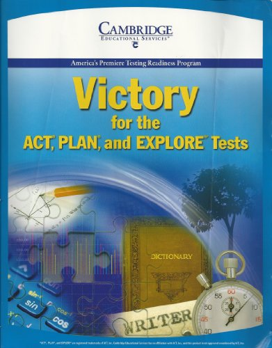 Victory for the ACT, PLAN and EXPLORE: Cambridge Publishing Inc.