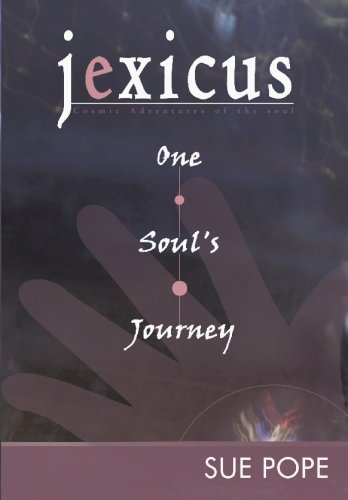 Jexicus: One Soul's Journey: Pope, Sue