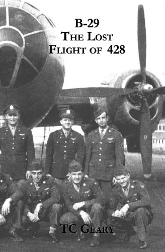 9781588988751: B-29 The Lost Flight of 428