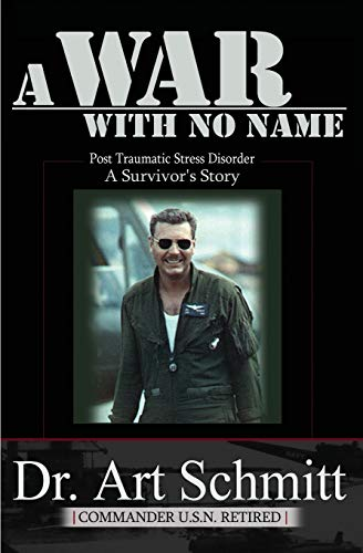 9781588989314: A War With No Name: Post Traumatic Stress Disorder, a Survivors Story