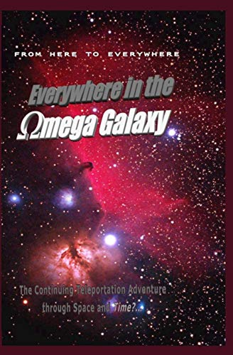 9781588989406: Everywhere in the Omega Galaxy: The Third installment in the Everywhere Book Series