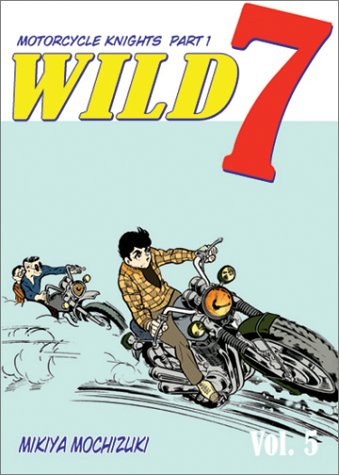 Wild 7 (Vol. 5) (Rule of Kidnapping, Part 1): Mochizuki, Mikiya