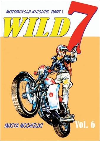 9781588991515: Wild 7, Volume 6