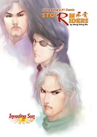 Storm Riders: Invading Sun Volume 6: Wing Shing Ma