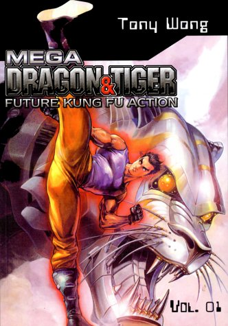 9781588991904: Mega Dragon and Tiger, Vol. 1