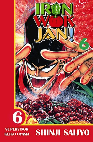 9781588992611: Iron Wok Jan, Vol. 6