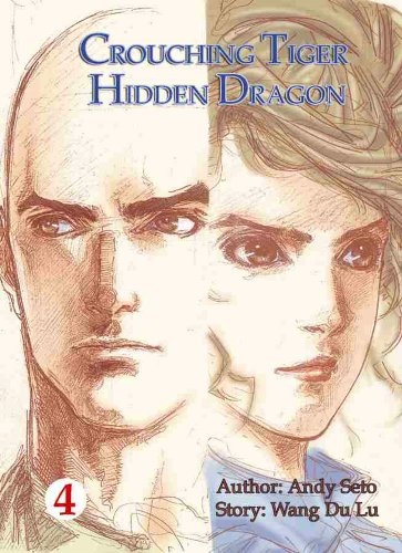9781588993052: Crouching Tiger, Hidden Dragon (Vol. 4)