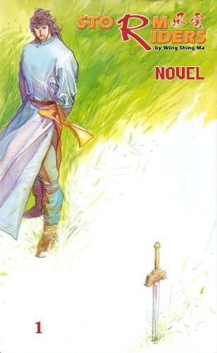Storm Riders Novel: A Tale Of No: Ma, Wing Shing