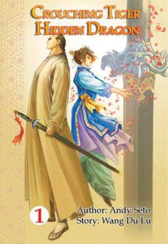 Crouching Tiger, Hidden Dragon #1: Wang Du Lu;