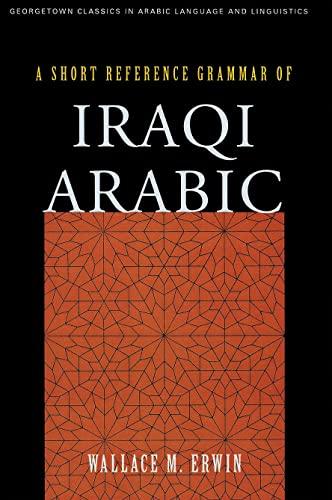9781589010109: A Short Reference Grammar of Iraqi Arabic