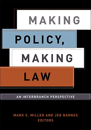 9781589010253: Making Policy, Making Law: An Interbranch Perspective (American Government and Public Policy)